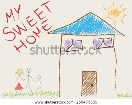 Child's drawing of his home and family - stock vector