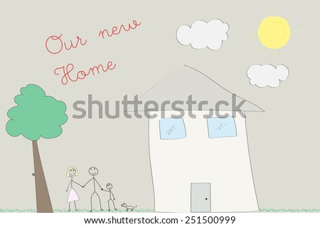 Child's drawing of his home and family, new home concept - stock vector