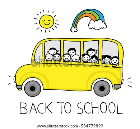 Childish drawing of a school bus full with happy children. Doodle writing of Back to School and smiling sun with rainbow
