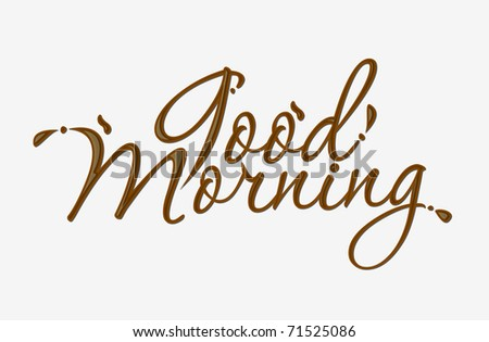 Chocolate good morning text made of chocolate vector design element. - stock vector
