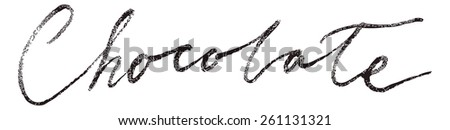 Chocolate lettering Background. Modern Vector Calligraphy. Painted Letters. Modern Brushed Lettering. Restaurant poster. - stock vector