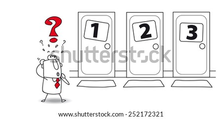 Choice at the door. Joe is in front of three doors. Which to open ? The choice is very hard - stock vector