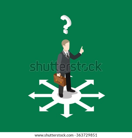 Choice right solution flat 3d isometry isometric business concept web vector illustration. Businessman on crossroads choose way out and question mark below had. Creative people collection. - stock vector