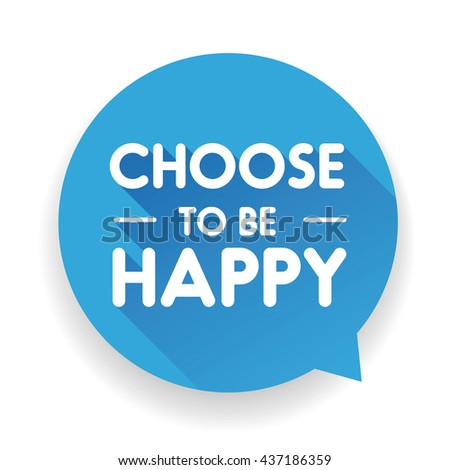 Choose To Be Happy label