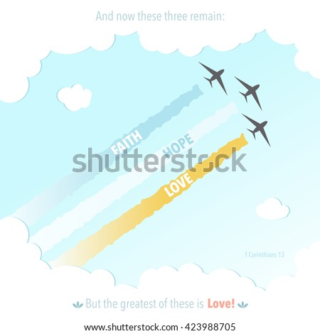Christian vector image of faith hope and love amid the planes in the sky and colorful traces - stock vector