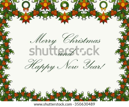 Christmas and and New Year vector greeting card. Hand-drawn poinsettia and mistletoe garlands, evergreen wreaths decorated with bows. Congratulations text. Isolated on white background. Eps 8. - stock vector