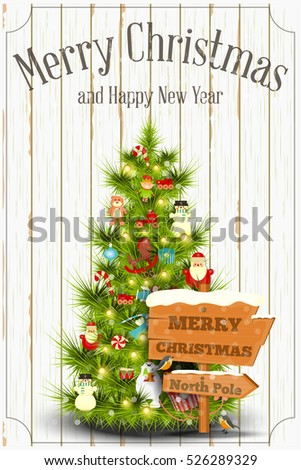 Christmas and New Year Card. Decorated Xmas Tree and Signpost on Vintage Wooden White Background. Vector illustration.