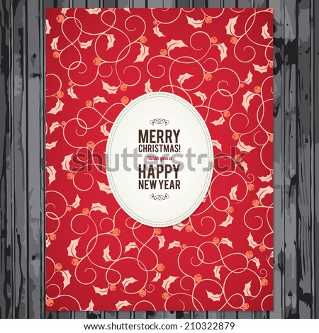 Christmas and New Year greeting card on wooden background - stock vector