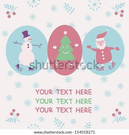 Christmas and New Year greeting card with Santa, snowman and smiling Christmas tree. Vector illustration.