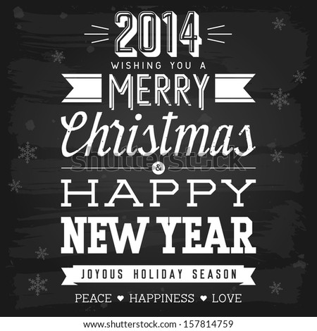 Christmas and New Year greetings chalkboard. EPS-10 vector with transparency. - stock vector