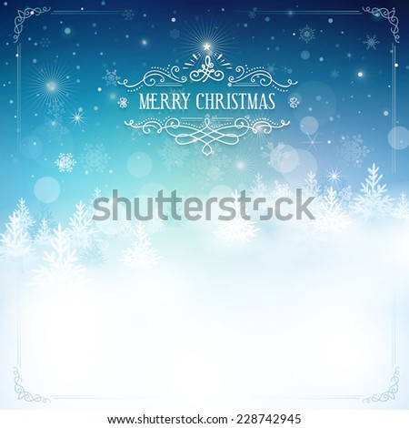 Christmas background. File grouped and layered - stock vector