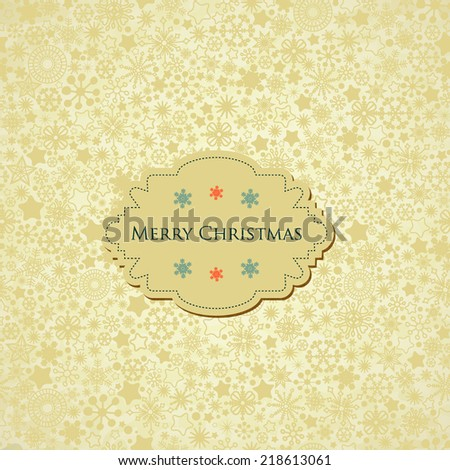 Christmas background, snowflakes pattern and label with text - stock vector