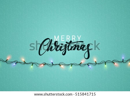 Christmas background with bright realistic garlands. Christmas glowing lights. Xmas Holiday. Greeting cards design Merry Christmas and Happy New Year lettering label