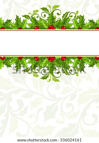 Christmas background with holly berries and leaves - stock vector