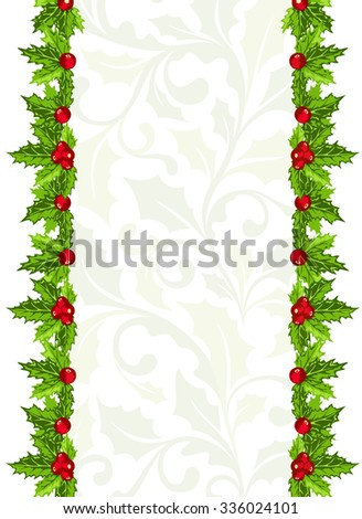 Christmas background with holly berries and leaves vertical borders - stock vector