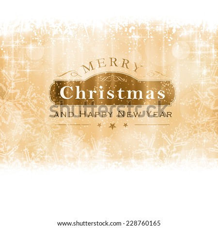 Christmas background with light effects and blurry light dots in shades of golden with a label with the lettering Merry Christmas and Happy New Year. - stock vector