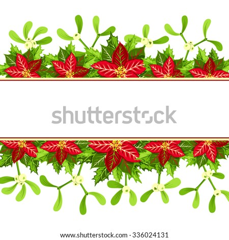 Christmas background with red poinsettia,  mistletoe and holly leaves decoration elements. Horizontal banner with copy space for your text. - stock vector