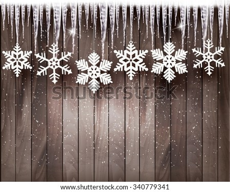 Christmas background with snowflakes and icicles in front of a wooden wall. Vector. - stock vector