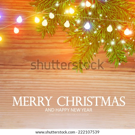 Christmas background with wood texture, fur-tree branch, snow & lights. Vector illustration - stock vector