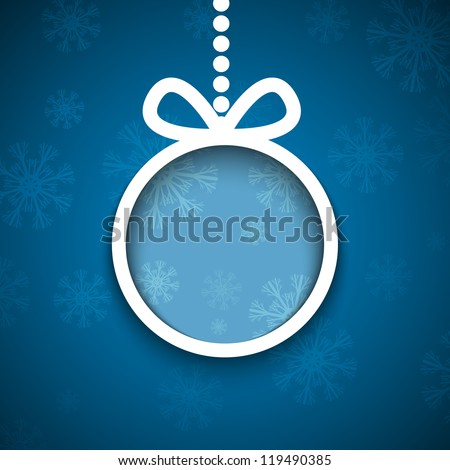 Christmas ball cutted from paper on blue background. Vector eps10 illustration for your design. - stock vector