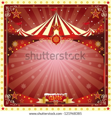 Christmas card circus. A circus christmas or Happy new year's card for you
