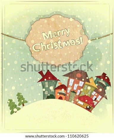 Christmas card - snow and small houses - postcard in retro style - vector illustration - stock vector