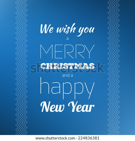 Christmas card. Typography. We wish you a merry Christmas and a happy New Year!