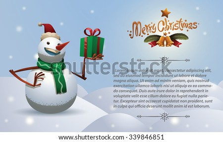 Christmas card with Christmas snowman in christmas red hat and green scarf holding a green gift box with red ribbon, vector - stock vector