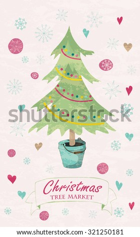 Christmas card with fir tree in the bucket, snowflakes and hearts. Hand drawn winter holiday design for Christmas and New Year greeting cards, fabric, wrapping paper, invitation, stationery.  - stock vector
