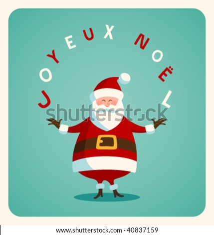 Christmas card with Santa in french. Vector. Editable - stock vector