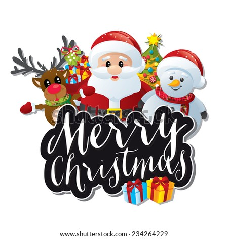 Christmas characters: Santa, snowman and reindeer with santa's sack full of presents, a Christmas tree and a Merry Christmas black text banner on a white background - stock vector