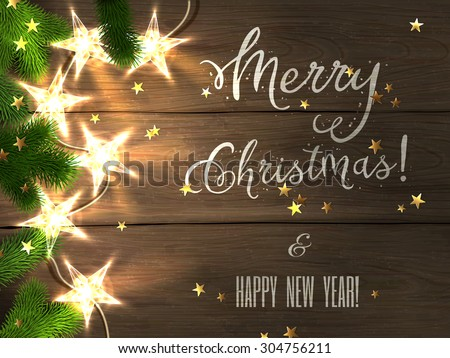 Christmas design - Merry Christmas and Happy New Year. Xmas greeting with christmas tree, star-shaped golden confetti and christmas star-lights on wooden background. Vector illustration, eps10. - stock vector
