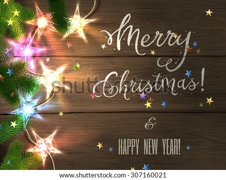 Christmas design - Merry Christmas and Happy New Year. Xmas greeting with christmas tree, star-shaped confetti and colorful christmas star-lights on wooden background. Vector illustration, eps10. - stock vector