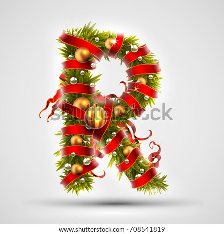 Christmas font. Letter R of Christmas tree branches, decorated with a red ribbon and golden balls. Highly realistic illustration.