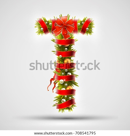 Christmas font. Letter T of Christmas tree branches, decorated with a red ribbon and golden balls. Highly realistic illustration.