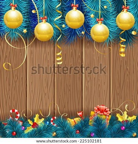 Christmas Frame with Baubles, Fir Branches, Gold Streamer, Candy, Gift and Confetti on Wooden Background, vector template. - stock vector
