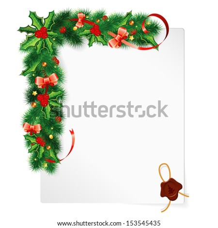 Christmas Frame with Holly Berry, Fir Branches, Mistletoe, Bow and Sheet Paper, vector illustration - stock vector