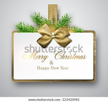 Christmas gift card with golden bow and spruce twigs. Vector illustration.   - stock vector