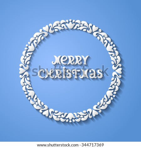 Christmas greeting card. Merry Christmas cutout lettering, 3d text with shadow. Round ornamental frame. Paper cut design. Vector illustration EPS10 - stock vector