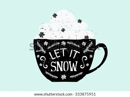 Christmas greeting card template design. A black coffee cup with typographic design and whipped cream with snowflake shaped sprinkles. - stock vector