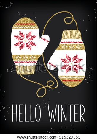 Christmas greeting card, vintage knitted mittens background. Gold glitter texture. White mittens with gold and red scandinavian pattern. Hello winter.