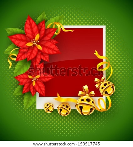Christmas greeting card with traditional red poinsettia flowers and gold jingle bells on green background - eps10 vector illustration - stock vector