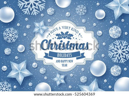 Christmas greeting card with type design and decorations on the snowy blue background. Vector illustration.
