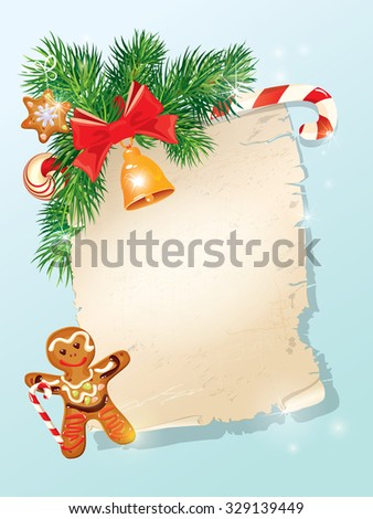Christmas greeting magic scroll from Santa Claus with golden bell, candy, bow, fir-tree branches and xmas man gingerbread on light blue winter holiday background.