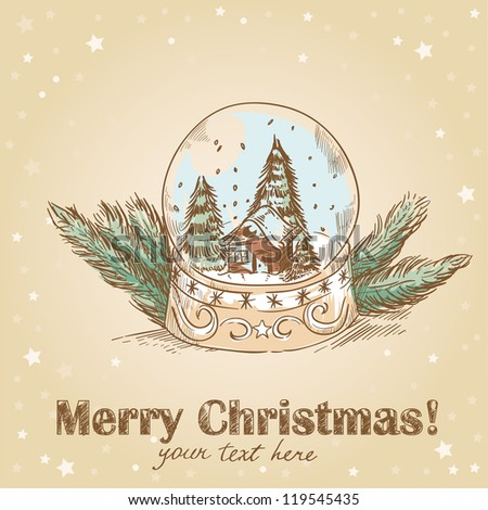 Christmas hand drawn retro postcard with cute glass ball with snowflakes, xmas trees and house inside - stock vector