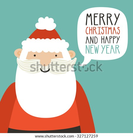 "Christmas holiday card with Santa Claus. Cute cartoon background with Santa saying ""Merry Christmas and happy new year"" - stock vector"