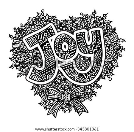 Christmas Joy intricate hand drawn coloring page illustration. Black and white zentangle