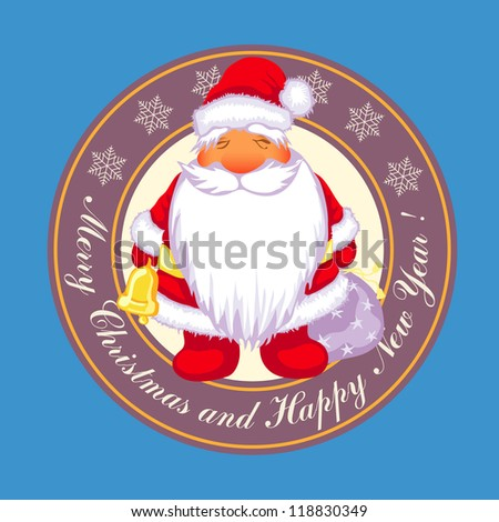 Christmas Label With The Word Merry Christmas and Happy New Year and Santa with a sack of presents and a bell. - stock vector