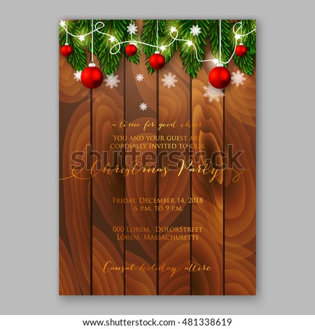 Christmas party invitation with holiday wreath of needle fir tree light garland, red balls on wooden background