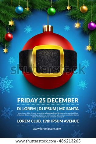 Christmas party poster design. 3d christmas ball with Santa's belt. Creative winter holidays background. Eps10 vector xmas poster.